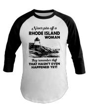 Never Piss Off A Rhode Island Woman Shirt Baseball Tee thumbnail