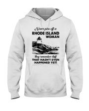 Never Piss Off A Rhode Island Woman Shirt Hooded Sweatshirt thumbnail