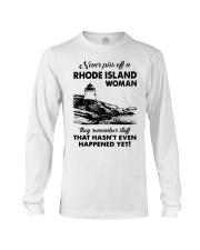 Never Piss Off A Rhode Island Woman Shirt Long Sleeve Tee thumbnail