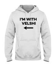 I'm With Velshi Shirt Hooded Sweatshirt thumbnail