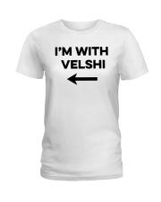 I'm With Velshi Shirt Ladies T-Shirt thumbnail