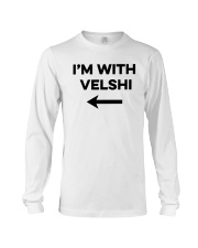 I'm With Velshi Shirt Long Sleeve Tee thumbnail