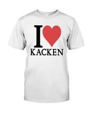 I Love Kacken Shirt Classic T-Shirt front