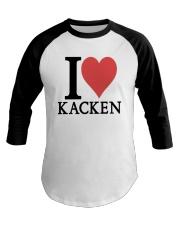 I Love Kacken Shirt Baseball Tee thumbnail