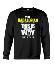 Father's Day The Dadalorian This Is The Way Shirt Crewneck Sweatshirt thumbnail