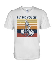 Vintage Fitness But Did You Die Shirt V-Neck T-Shirt tile