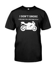 I Don't Snore I Dream I'm A Motorcycle Shirt Premium Fit Mens Tee thumbnail