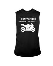 I Don't Snore I Dream I'm A Motorcycle Shirt Sleeveless Tee thumbnail