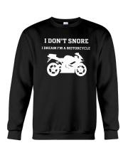 I Don't Snore I Dream I'm A Motorcycle Shirt Crewneck Sweatshirt thumbnail