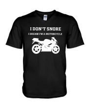 I Don't Snore I Dream I'm A Motorcycle Shirt V-Neck T-Shirt thumbnail