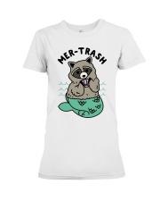Mermaid Raccoon Mer Trash Shirt Premium Fit Ladies Tee thumbnail