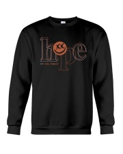 Hope On The Street Shirt Crewneck Sweatshirt thumbnail