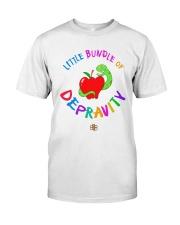 Little Bundle Of Depravity Shirt Classic T-Shirt front