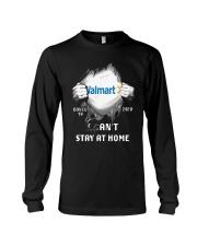 Walmart Covid 19 2020 I Can't Stay At Home Shirt Long Sleeve Tee thumbnail