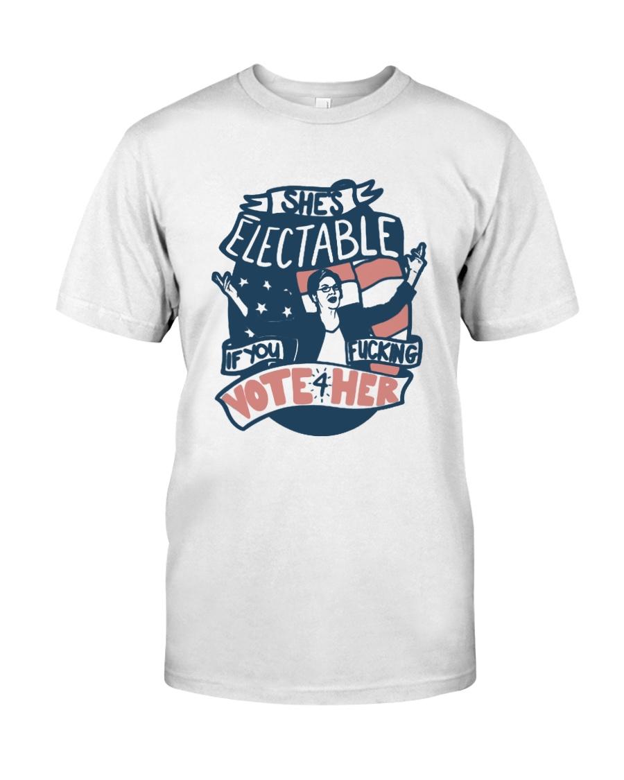 Charlotte Clymer Electable If You Fucking Shirt Classic T-Shirt