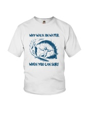 Why Walk On Water When You Can Surf Shirt Youth T-Shirt thumbnail