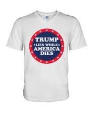 Trump Lies While America Dies Shirt V-Neck T-Shirt thumbnail