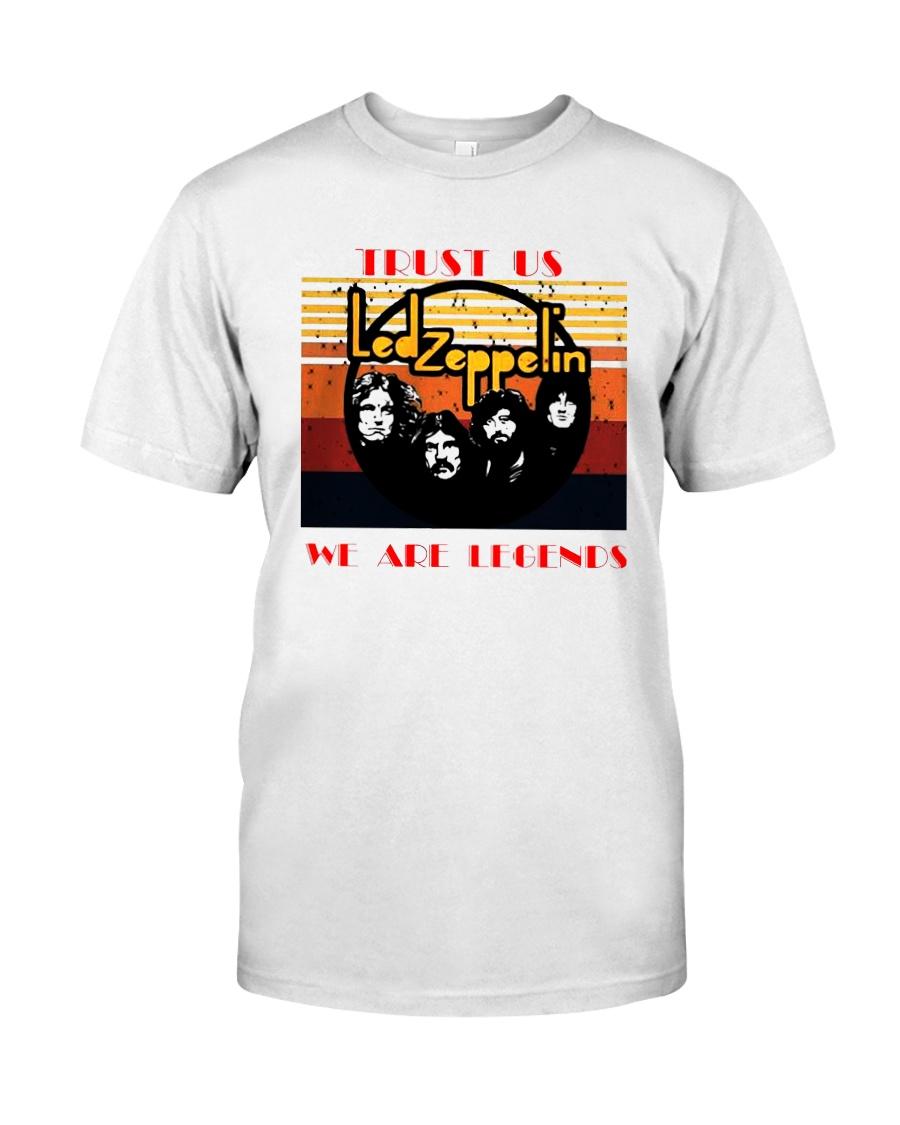 Vintage Trust Us Led Zeppelin We Are Legend Shirt Classic T-Shirt