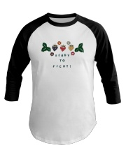 Ready To Fight Shirt Baseball Tee thumbnail