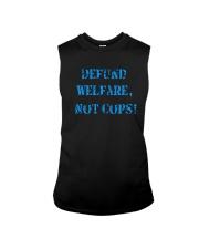 Defund Welfare Not Cops Shirt Sleeveless Tee thumbnail