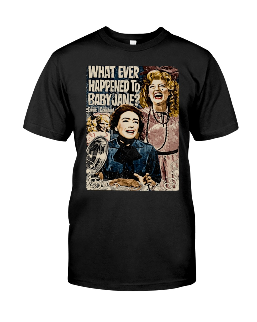 What Ever Happened To Baby Jane Shirt Premium Fit Mens Tee