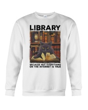 Library Black Cat Because Not Everything On Shirt Crewneck Sweatshirt thumbnail