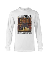 Library Black Cat Because Not Everything On Shirt Long Sleeve Tee thumbnail
