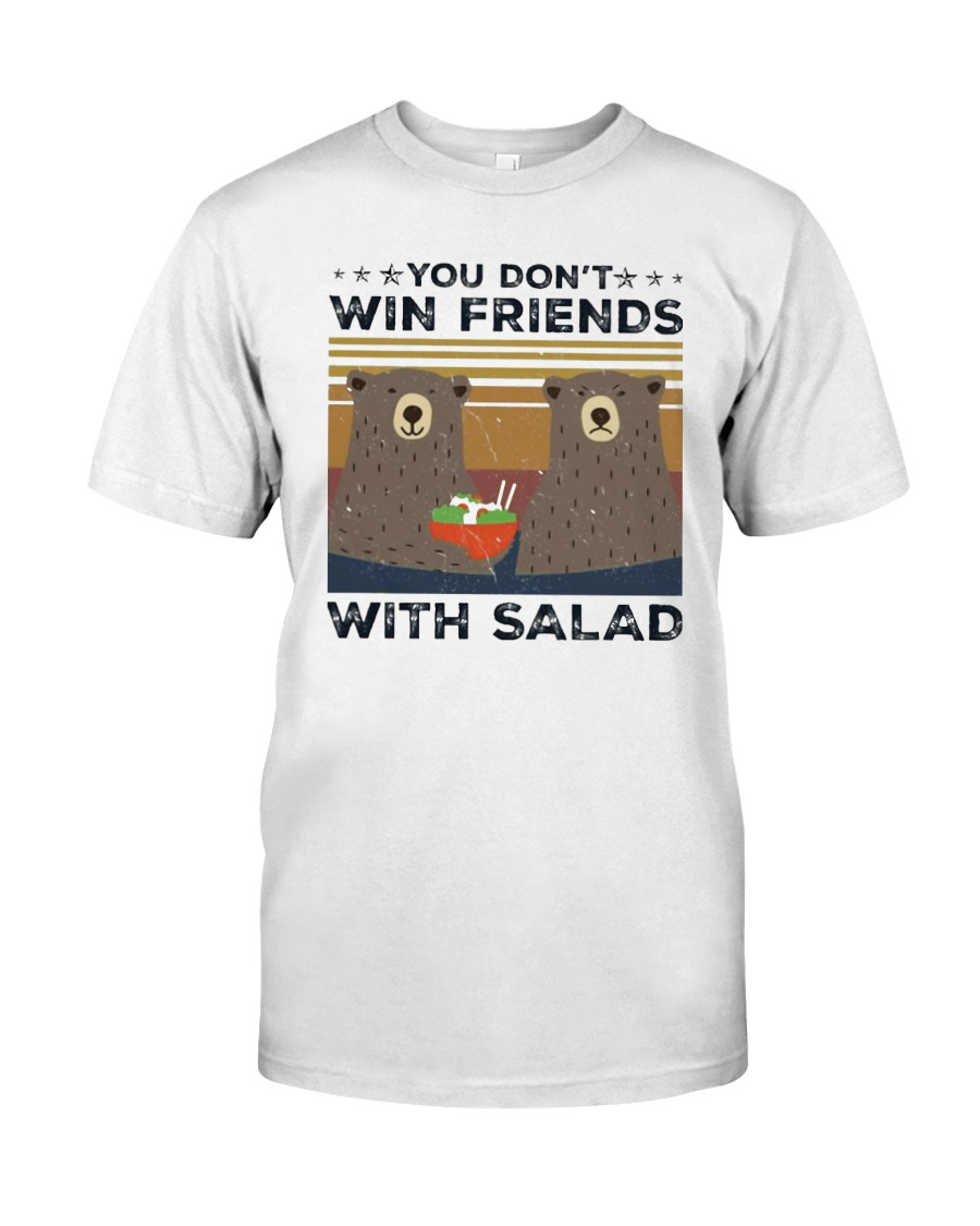 Vintage Bear You Dont Win Friends Salad Shirt Classic T-Shirt