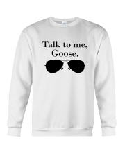 Glasses Talk To Me Goose Shirt Crewneck Sweatshirt thumbnail