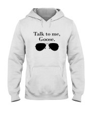 Glasses Talk To Me Goose Shirt Hooded Sweatshirt thumbnail