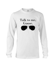 Glasses Talk To Me Goose Shirt Long Sleeve Tee thumbnail