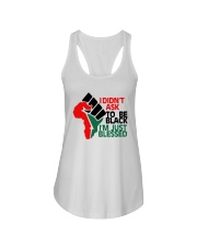I Didnt Ask To Be Black Im Just Blessed Shirt Ladies Flowy Tank thumbnail