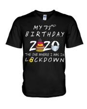 My 73rd Birthday 2020 The One Where I Was Shirt V-Neck T-Shirt thumbnail