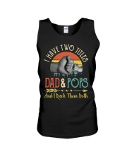 I Have Two Titles Dad And Pops And I Rock Shirt Unisex Tank thumbnail