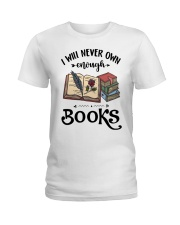 I Will Never Own Enough Books Shirt Ladies T-Shirt thumbnail