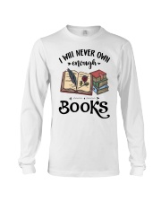I Will Never Own Enough Books Shirt Long Sleeve Tee thumbnail
