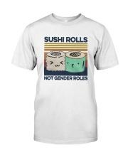 Vintage Sushi Rolls Not Gender Roles Shirt Classic T-Shirt front