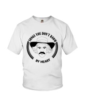 Songs You Dont Know By Heart Shirt Youth T-Shirt thumbnail