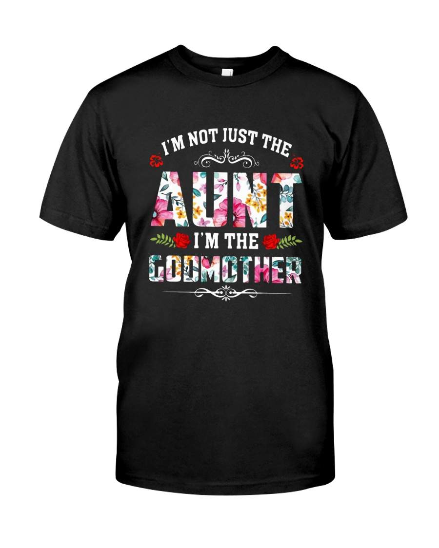 Floral I'm Not Just The Aunt I'm Godmother Shirt Premium Fit Mens Tee