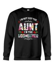 Floral I'm Not Just The Aunt I'm Godmother Shirt Crewneck Sweatshirt tile