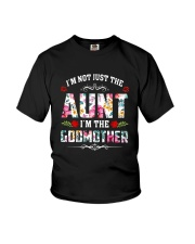 Floral I'm Not Just The Aunt I'm Godmother Shirt Youth T-Shirt tile