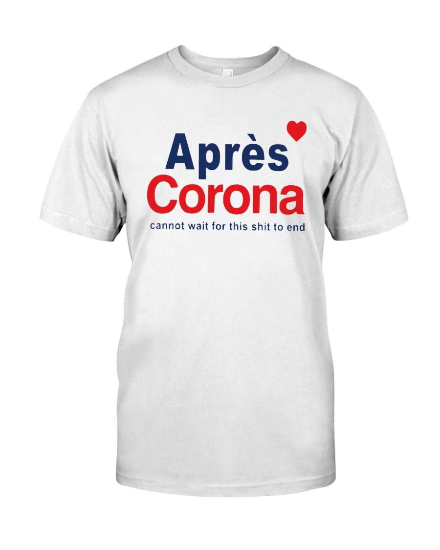 Lisa Rinna Apres Corona Shirt Classic T-Shirt