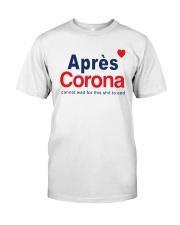 Lisa Rinna Apres Corona Shirt Classic T-Shirt front