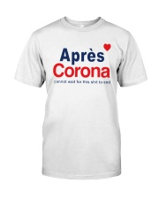 Lisa Rinna Apres Corona Shirt Premium Fit Mens Tee thumbnail