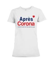 Lisa Rinna Apres Corona Shirt Premium Fit Ladies Tee thumbnail