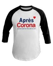 Lisa Rinna Apres Corona Shirt Baseball Tee thumbnail