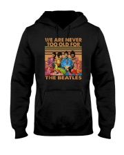 Vintage We Are Never Too Old For The Beatles Shirt Hooded Sweatshirt thumbnail