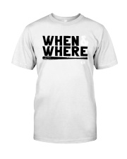 Mlbpa When And Where Shirt Classic T-Shirt front