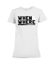 Mlbpa When And Where Shirt Premium Fit Ladies Tee tile