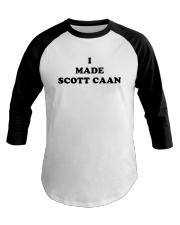 James Caan I Made Scott Caan Shirt Baseball Tee thumbnail